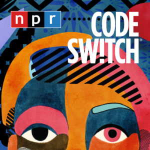 Code Switch podcast